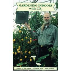 Gardening Indoors with CO2 by George F. Van Patten, Alyssa F. Bust & Tom LaSpina